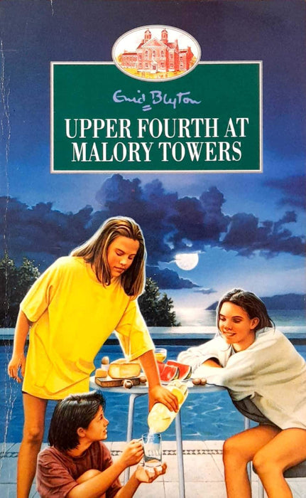 Upper Fourth at Malory Towers (Malory Towers #4)