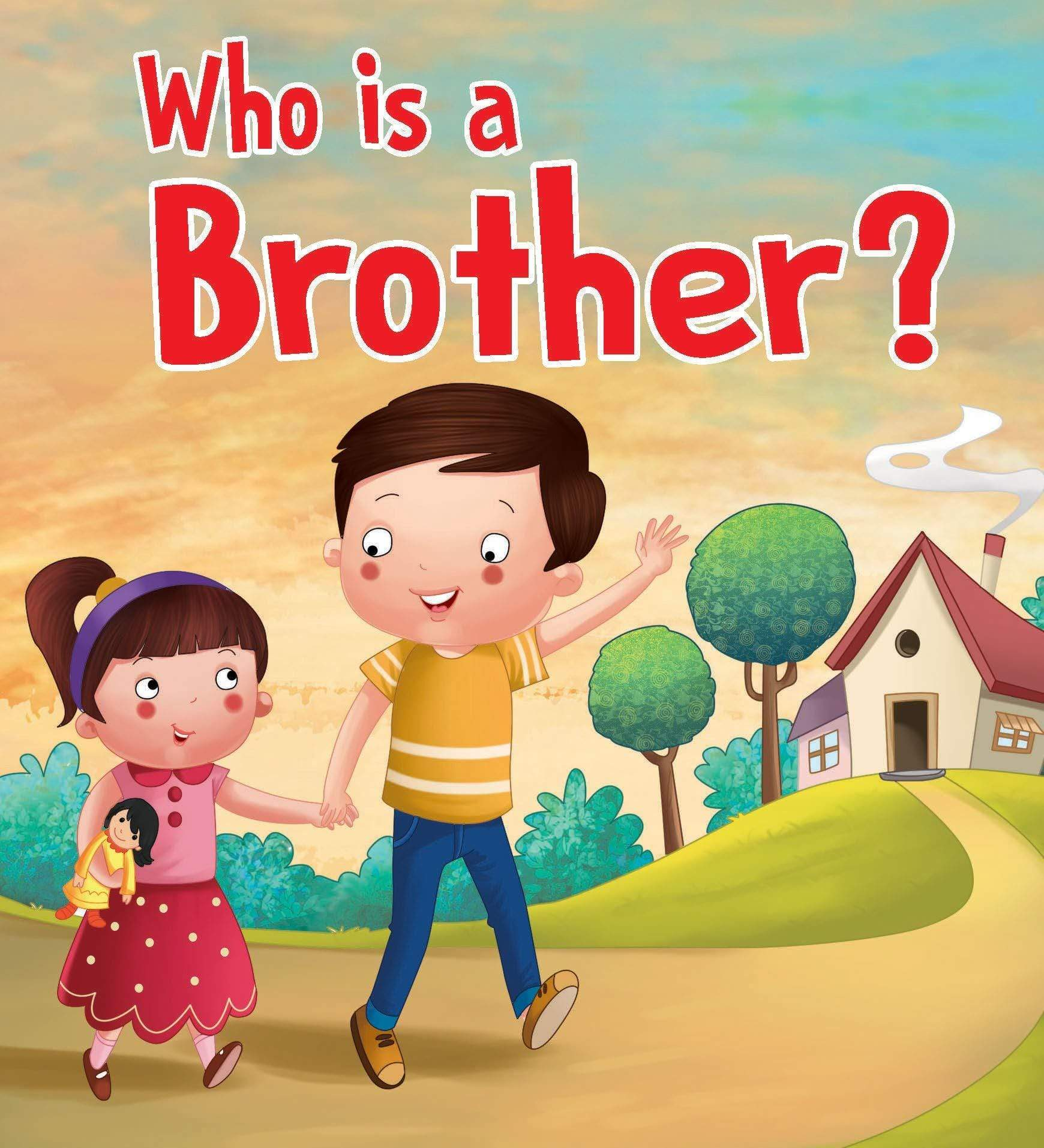 Who is a Brother? - Foam Book
