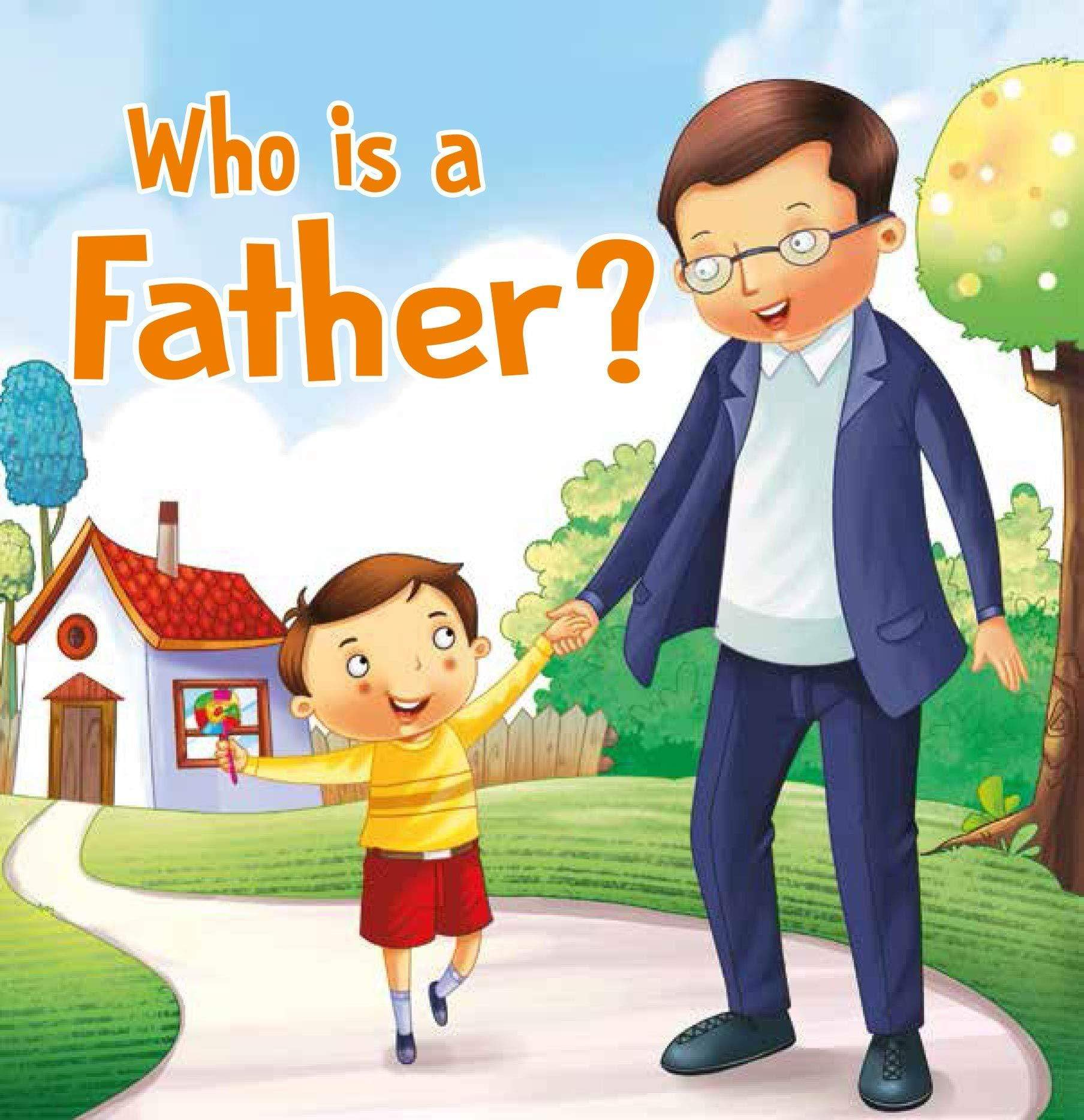 Who is a Father? - Foam Book
