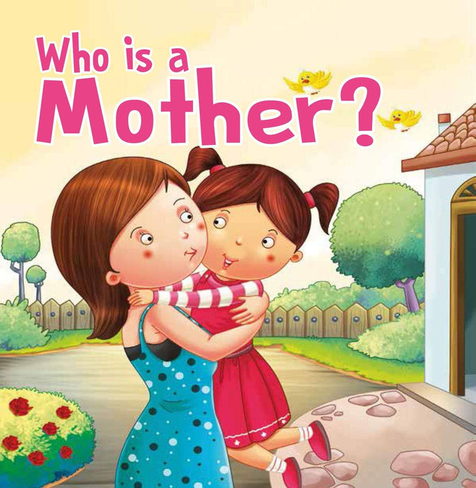 Who is a Mother? - Foam Book