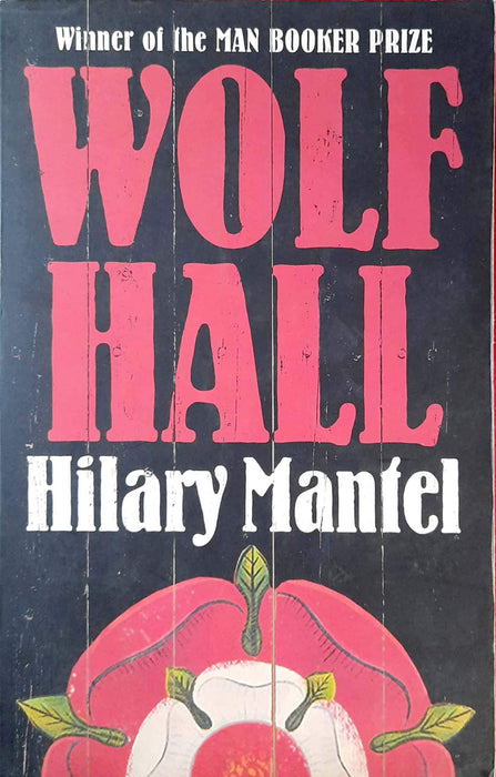 Wolf Hall (Thomas Cromwell Trilogy #1)
