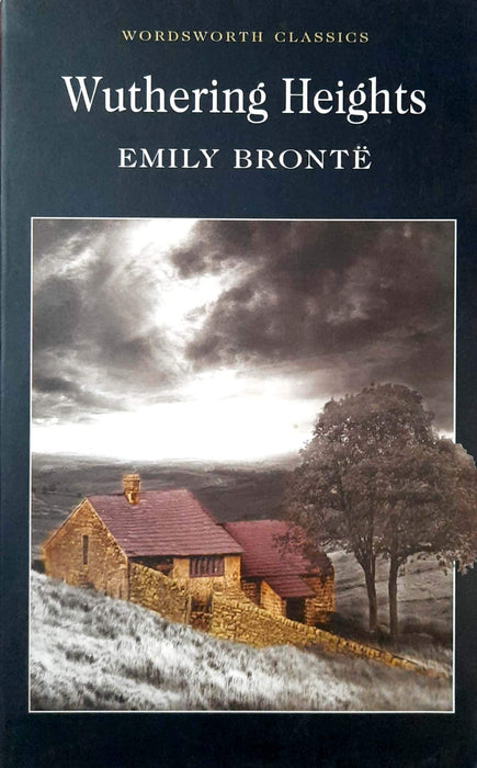 Wuthering Heights (Wordsworth Classics)