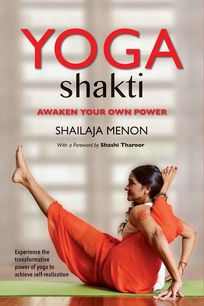 Yoga Shakti: Awaken Your Own Power