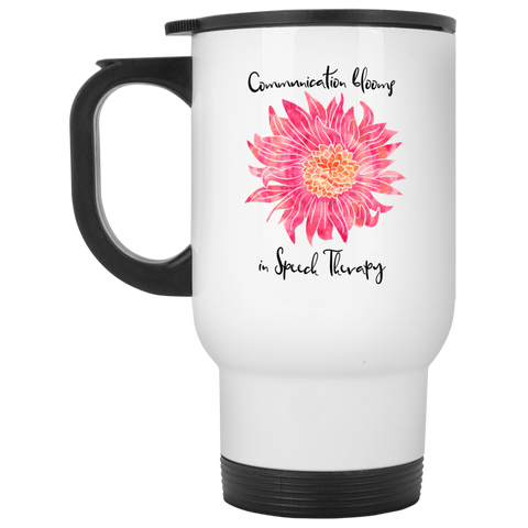 """Communication blooms in Speech Therapy"" Pink Floral White Stainless Steel Travel Mug"