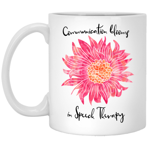 """Communication blooms in Speech Therapy"" Pink Floral White Ceramic Mug"