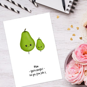 Personalised You're Pearfect Print