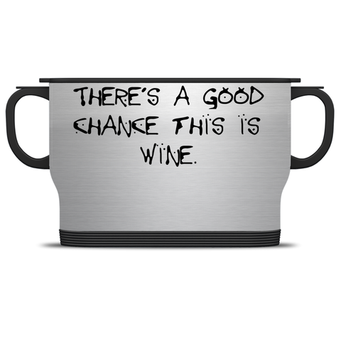 Chance Of Wine Travel Mugs