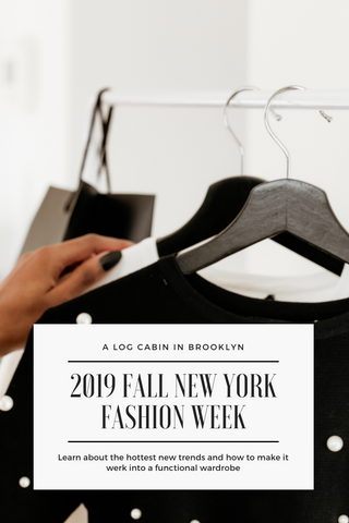 '19 NYFW and the Hottest New Looks to Werk