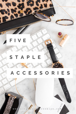 5 Staple Accessories that Elevate any Outfit