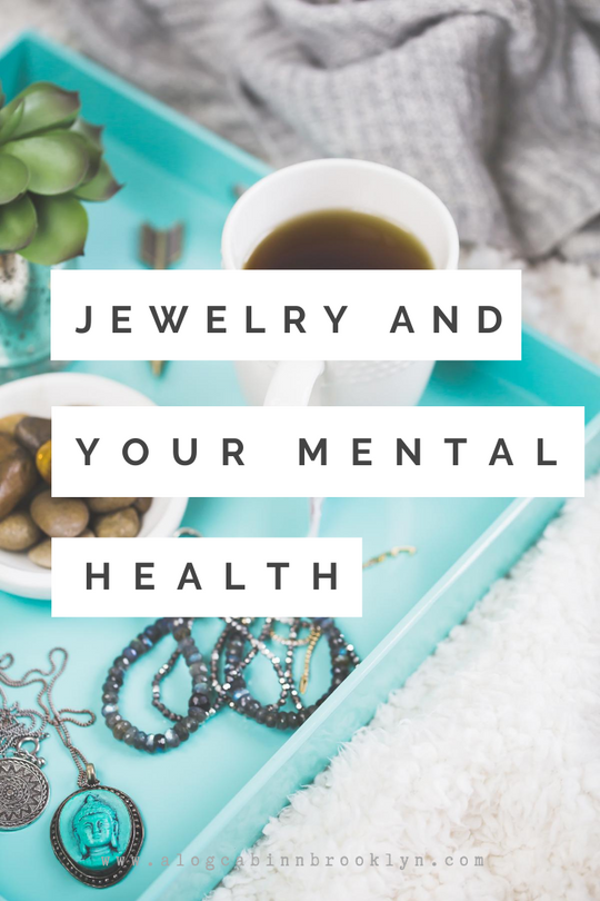 3 Ways you can Improve your Mental Health with Jewelry