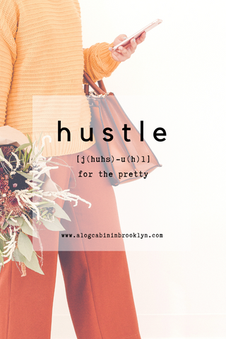 Hustle for the Pretty