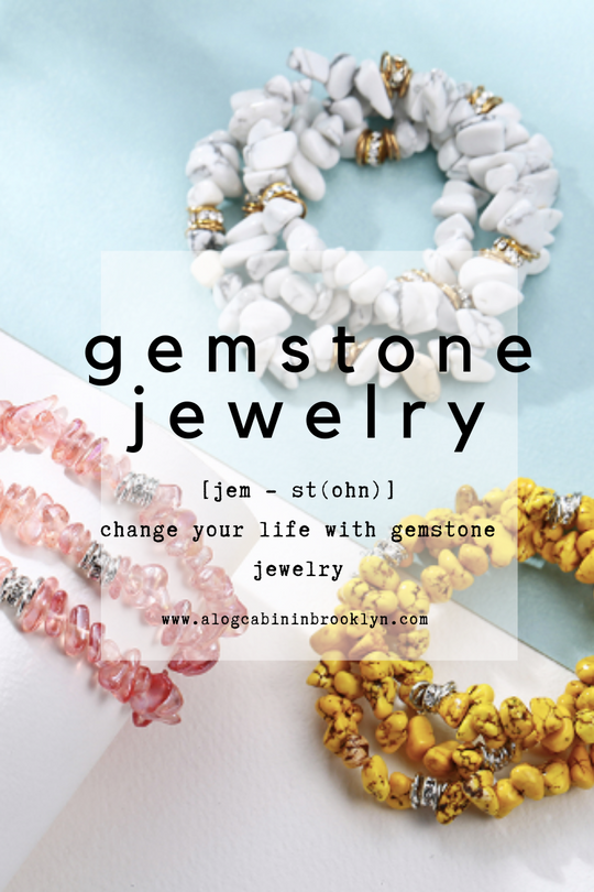 Change Your Life with Gemstone Jewelry