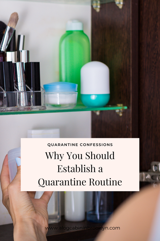 Why You Should Establish a Quarantine Routine