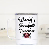 M17TCWH TRAVEL MUG WITH LID WORLD'S GOODEST TEACHER
