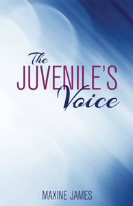 The Juvenile's Voice