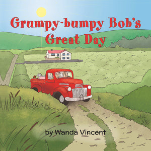 Grumpy-bumpy Bob`s Great Day