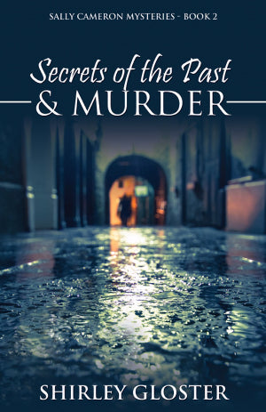 Secrets of the Past & Murder
