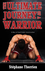 The Ultimate Journey of a Warrior
