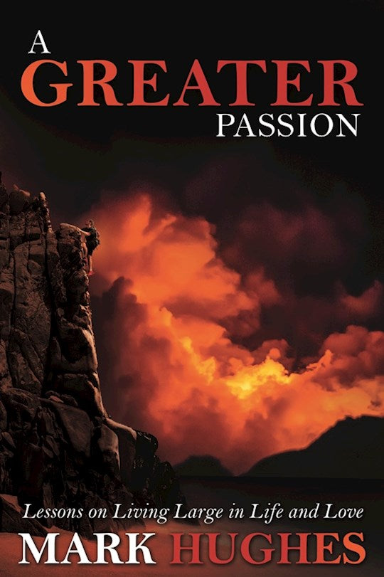 A Greater Passion
