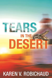 Tears in the Desert