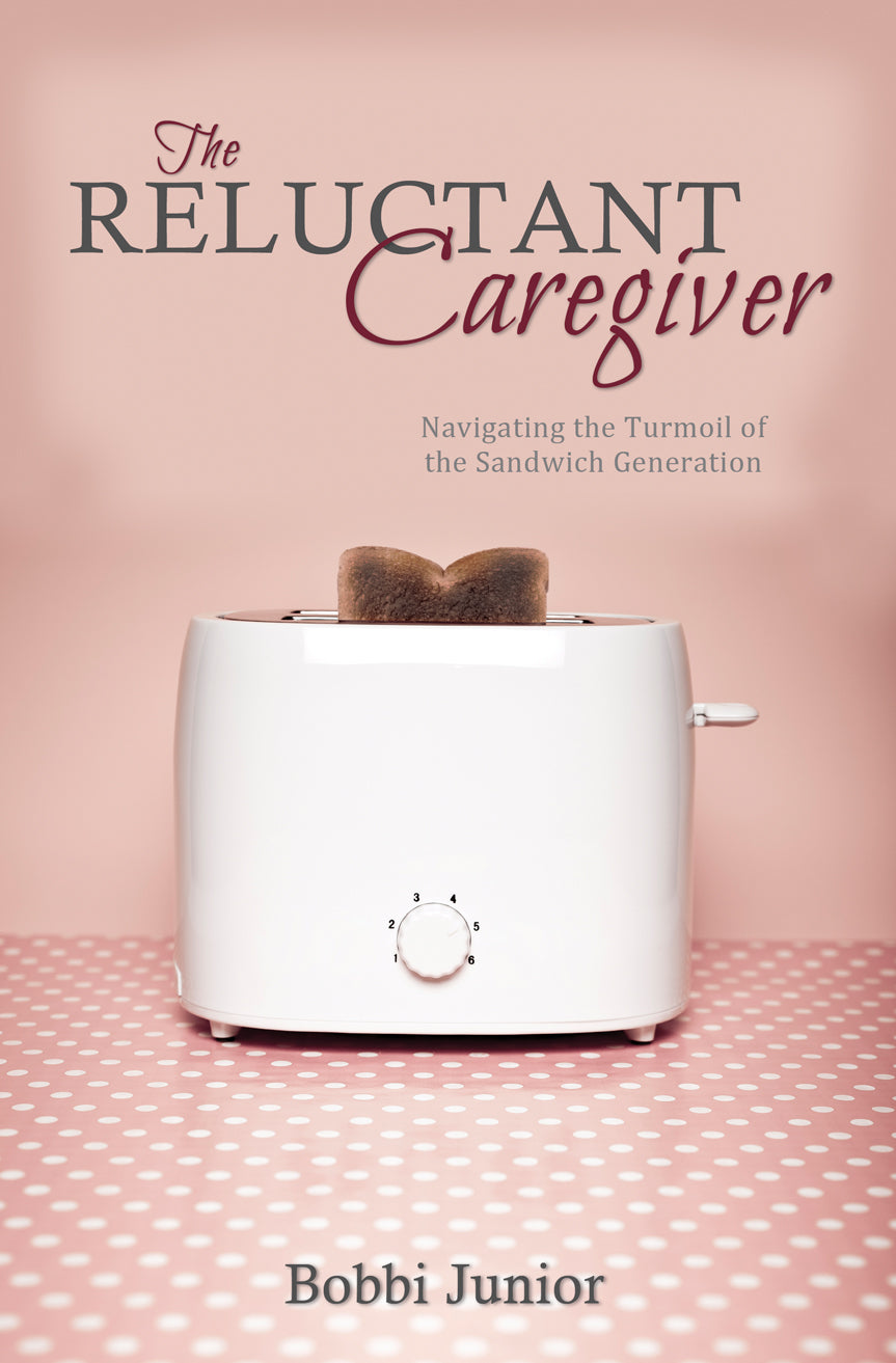 The Reluctant Caregiver:<br><small>Navigating the Turmoil of the Sandwich Generation</small>