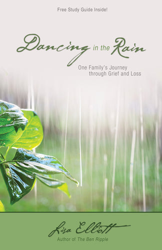 Dancing in the Rain:<br><small>One Family's Journey through Grief and Loss</small>