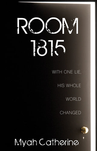 Room 1815:<br><small>With One Lie, His Whole World Changed</small>