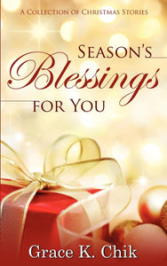 Season's Blessings for You:<br><small>A Collection of Christmas Stories</small>