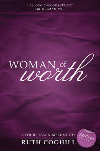 Woman of Worth:<br><small>Lifelong Encouragement from Psalm 139</small>