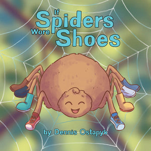If Spiders Wore Shoes