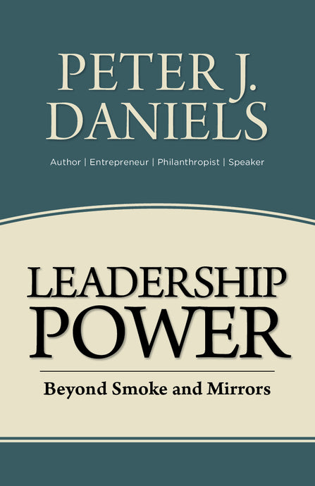 Leadership Power:<br><small>Beyond Smoke and Mirrors</small>