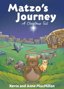 Matzo's Journey:<br><small>A Christmas Tail</small>