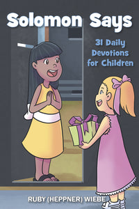 Solomon Says:<br><small>31 Daily Devotions for Children</small>