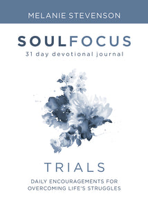 Trials:<br><small>Daily Encouragements for Overcoming Life's Struggles</small>