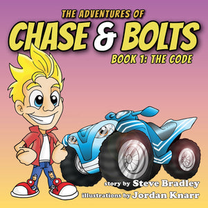 The Code:<br><small>The Adventures of Chase & Bolts, Book One</small>