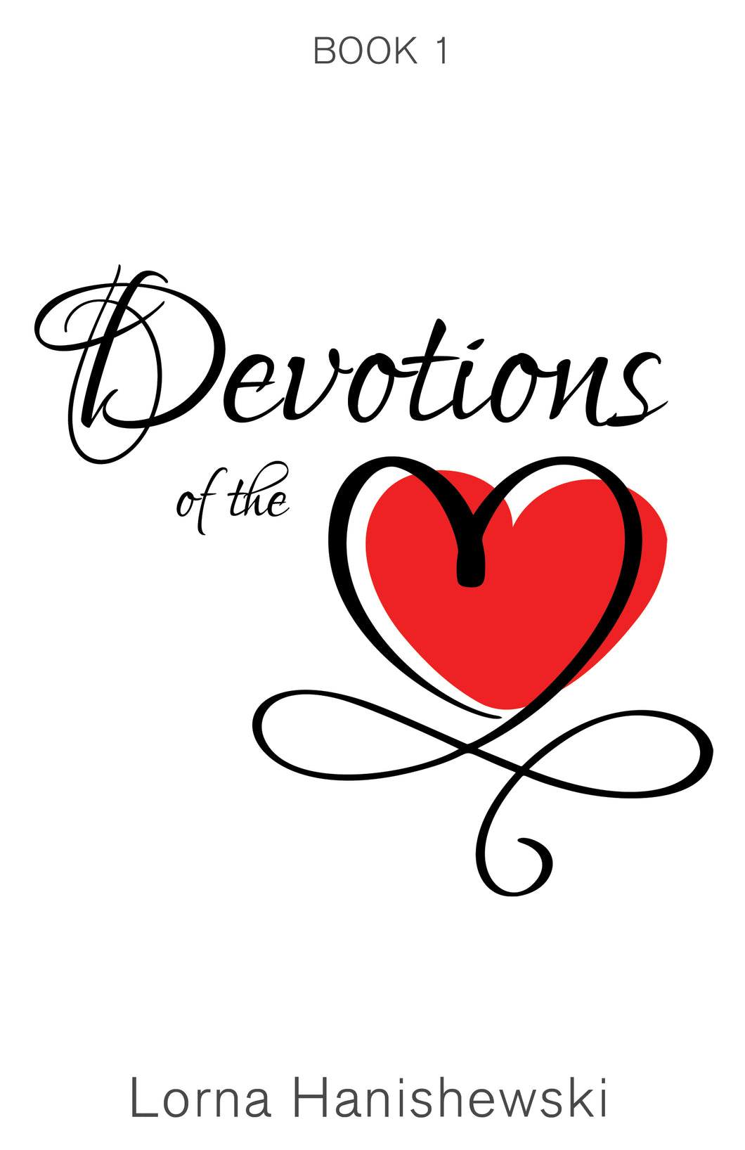 Devotions of the Heart:<br><small>Book One</small>