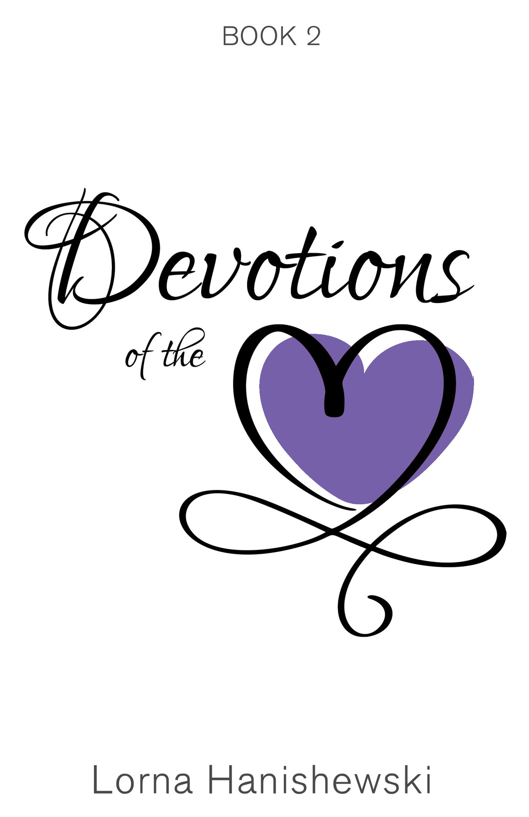 Devotions of the Heart:<br><small>Book Two</small>