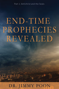 End-Time Prophecies Revealed, Part 1:<br><small>Antichrist and the Seals</small>
