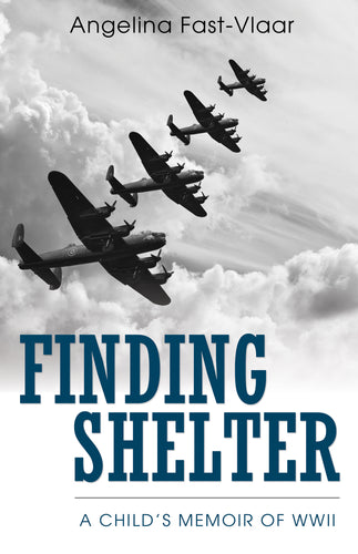 Finding Shelter:<br><small>A Child's Memoir of WWII</small>