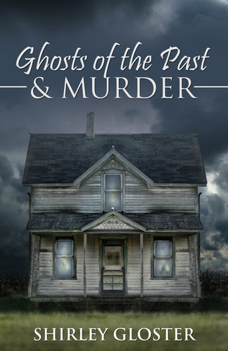 Ghosts of the Past & Murder
