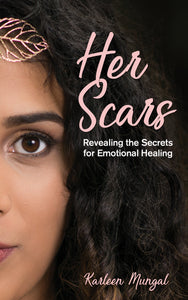 Her Scars:<br><small>Revealing the Secrets for Emotional Healing</small>