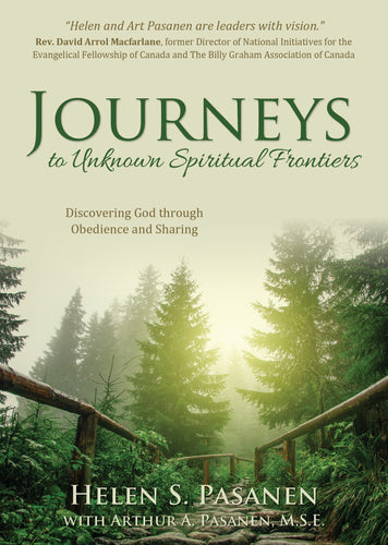 Journeys to Unknown Spiritual Frontiers:<br><small>Discovering God through Obedience and Sharing</small>