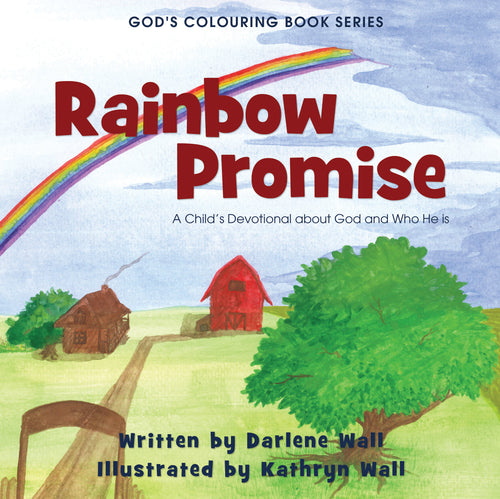 Rainbow Promise:<br><small>A Child's Devotional about God and Who He Is</small>