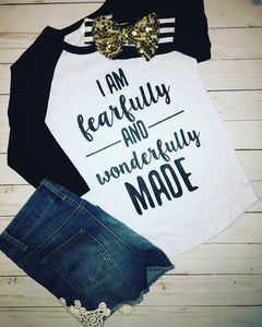 I am fearfully & wonderfully made raglan shirt -fearfully and wonderfully made - inspirational - inspirational tee - christian - trendy