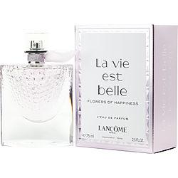 La Vie Est Belle Flowers Of Happiness By Lancome L'eau De Parfum Spray 2.5 Oz
