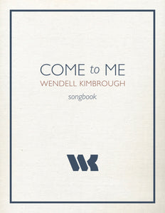 Come to Me Digital Songbook (Download Only)