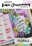 Creative Bible Journaling in Acrylics - Florals - LIVE April 15th!