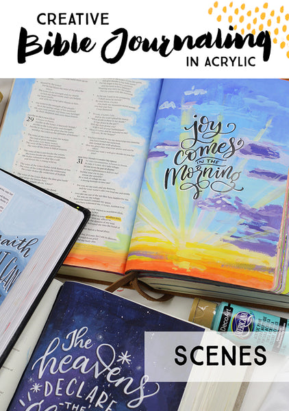 Creative Bible Journaling in Acrylics - Scenes