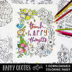 Happy Quotes Downloadable Coloring Pages