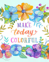 Make Today Colorful